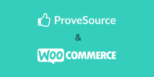 ProveSource and WooCommerce